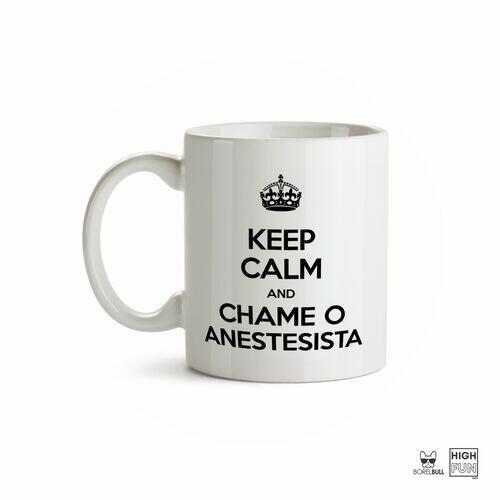 Caneca Anestesia Keep Calm