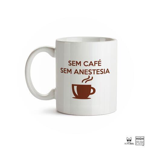 Caneca Anestesia Sem Café